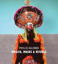 Phyllis Galembo: Mexico, Masks & Rituals