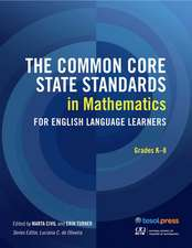 Common Core State Standards in Mathematics for English Language Learners, Grades K-8