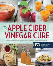 The Apple Cider Vinegar Cure