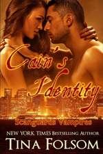 Cain's Identity (Scanguards Vampires #9)