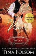 Der Clan der Vampire (Venedig - Novelle 2) (Zweisprachige Ausgabe)