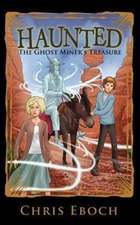 The Ghost Miner's Treasure