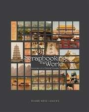 Scrapbooking the World