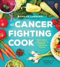The Cancer Fighting Cook