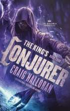 The King's Conjurer: The Henchmen Chronicles - Book 4