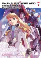 Mobile Suit Gundam Wing 7: The Glory Of Losers