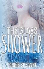 The Glass Shower