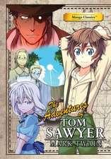 Manga Classics Adventures of Tom Sawyer