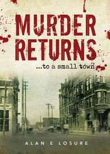 Murder Returns... to a Small Town