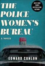 The Policewomen's Bureau: A Novel
