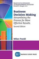 Business Decision Making, Second Edition