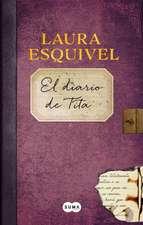 El Diario de Tita (El Diario de Como Agua Para Chocolate) / Tita's Diary