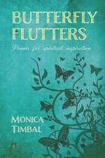 Butterfly Flutters: Butterfly Flutters