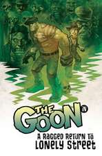 The Goon: A Ragged Return to Lonely Street