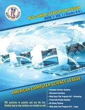 ACSL - Junior/Class Room Divisions - Book 1-Vol-1: American Computer Science League