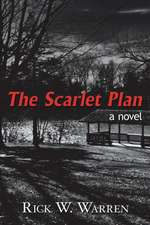 The Scarlet Plan