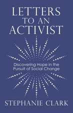 Letters to an Activist