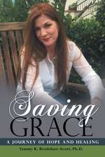 Saving Grace: A Journey of Hope and Healing