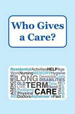 Who Gives a Care?