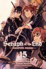 Seraph of the End, Vol. 15