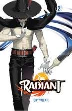 Radiant, Vol. 2