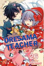 Oresama Teacher, Vol. 26