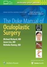 The Duke Manual of Oculoplastic Surgery