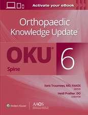Orthopaedic Knowledge Update® Spine 6: Print + Ebook