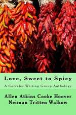 Love, Sweet to Spicy