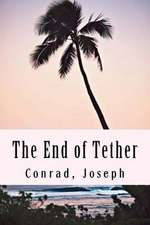 The End of Tether