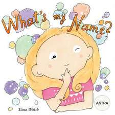What's My Name? Astra
