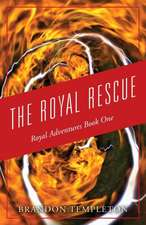 The Royal Rescue: Royal Adventures Book One