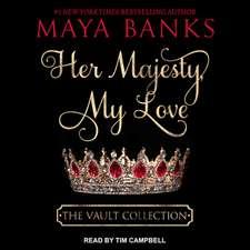 Her Majesty, My Love