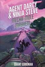 Agent Darcy and Ninja Steve In...Mecha-Mole Mayhem!