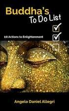 Buddha's to Do List