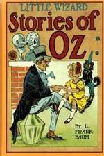 Little Wizard of Oz Stories