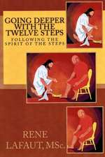 Going Deeper with the Twelve Steps