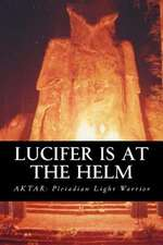 Lucifer Is at the Helm