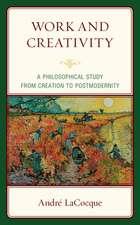 WORK AMP CREATIVITYA PHILOSOPHICB