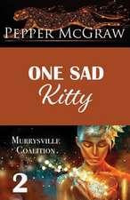 One Sad Kitty
