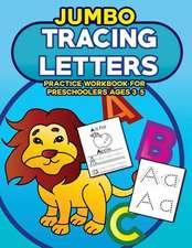 Jumbo Tracing Letters Practice Workbook for Preschoolers Ages 3-5
