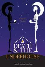 Death and the Underhouse