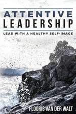 Attentive Leadership