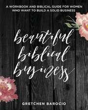 Beautiful Biblical Business