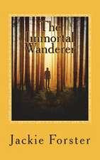 The Immortal Wanderer