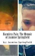 Harmless Pain