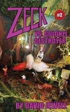Zeck vs. Colonel Destroyer