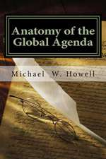 Anatomy of the Global Agenda