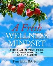 A Fresh Wellness Mindset