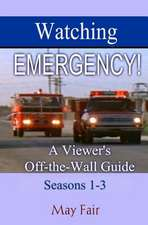 Watching Emergency! Seasons 1-3